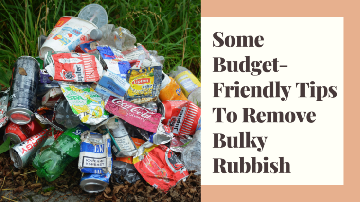 Rubbish Removal Tips