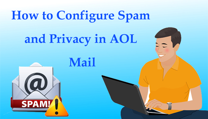 How to configure spam and privacy in AOL Mail